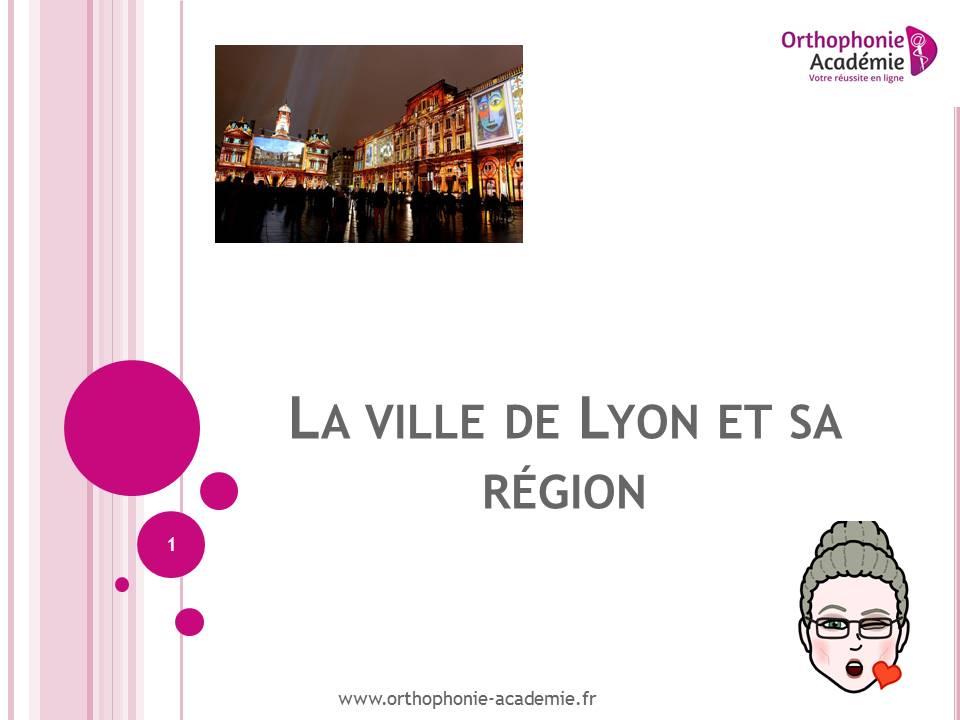 Concours Orthophoniste Lyon : cours culture générale sur Lyon et sa région