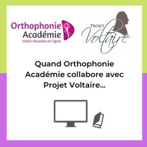 Orthophonie académie collabore avec projet voltaire